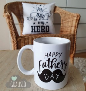 KUBEK happy father's day DZIEŃ TATY